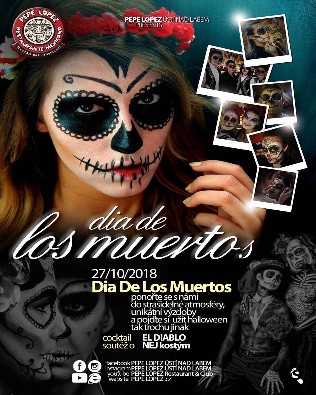 Do 24.10.2018 - DIA DE LOS MUERTOS ….. PŘIJĎ SI UŽÍT JINÉHO HALLOWEENA